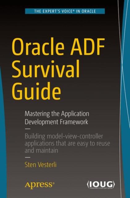 Oracle ADF Survival Guide