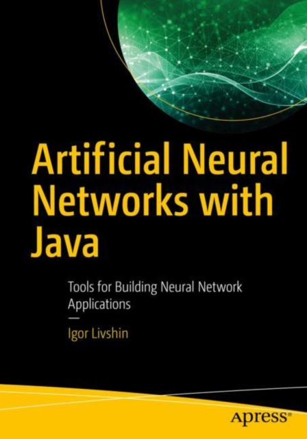Artificial Neural Networks with Java