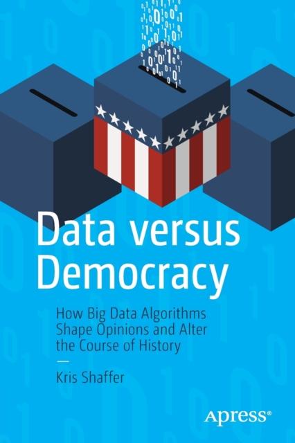 Data versus Democracy