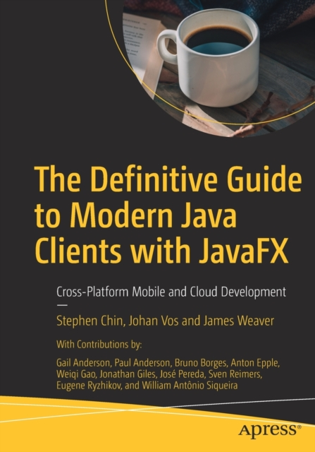 Definitive Guide to Modern Java Clients with JavaFX