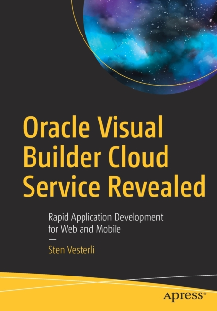 Oracle Visual Builder Cloud Service Revealed