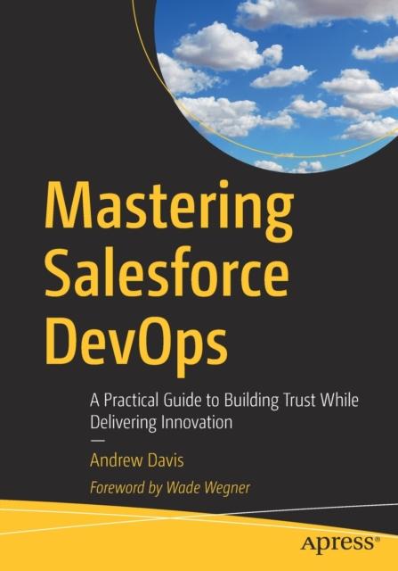 Mastering Salesforce DevOps