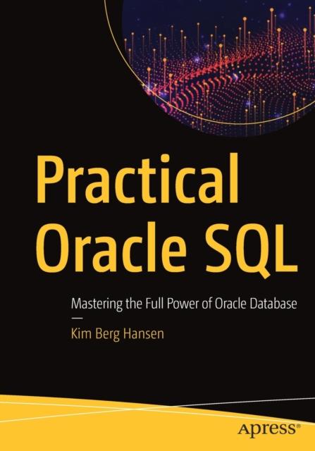 Practical Oracle SQL