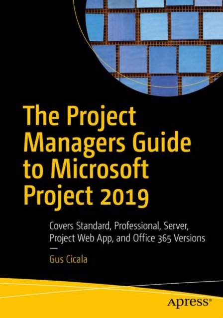 Project Managers Guide to Microsoft Project 2019