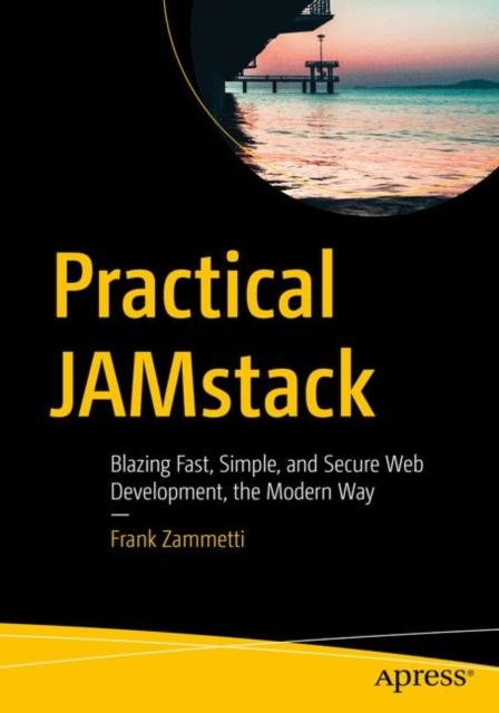 Practical JAMstack