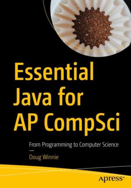 Essential Java for AP CompSci