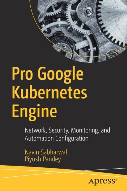Pro Google Kubernetes Engine