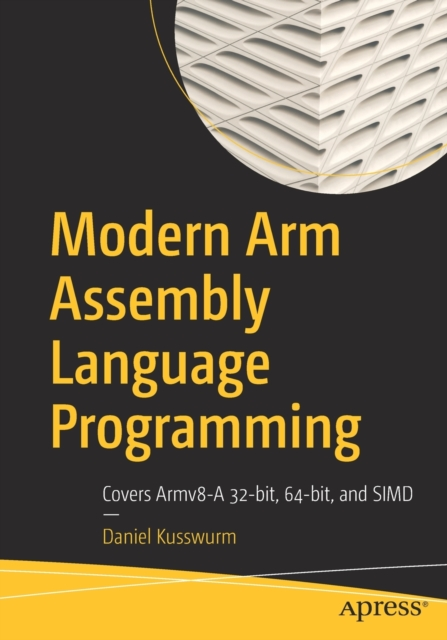 Modern Arm Assembly Language Programming