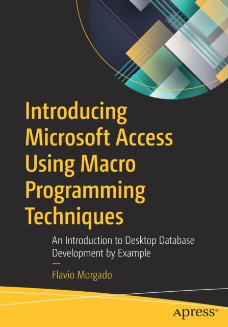 Introducing Microsoft Access Using Macro Programming Techniques