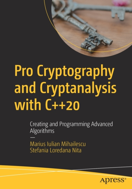 Pro Cryptography and Cryptanalysis with C++20