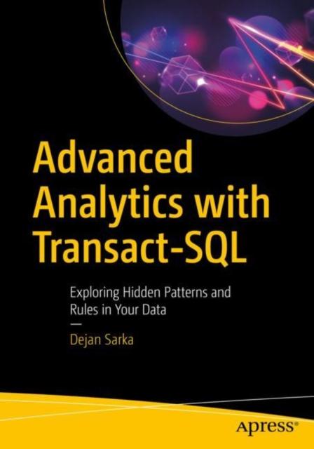 Advanced Analytics with Transact-SQL