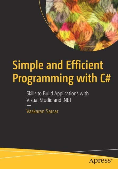 Simple and Efficient Programming with C#