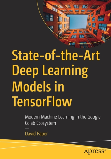 State-of-the-Art Deep Learning Models in TensorFlow