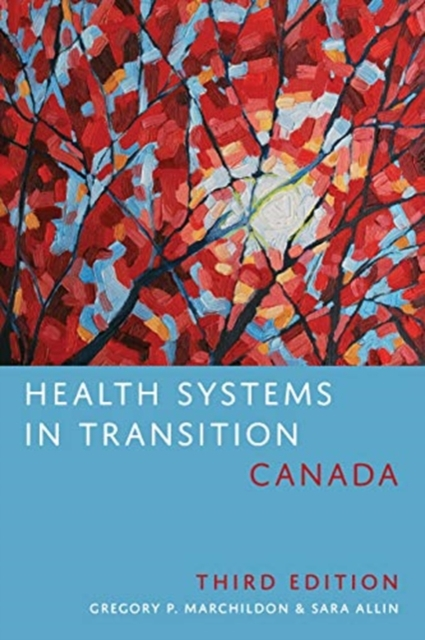 Health Systems in Transition: Canada