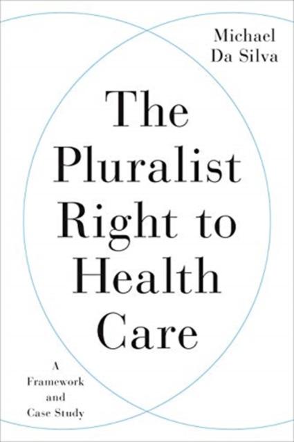 Pluralist Right to Health Care