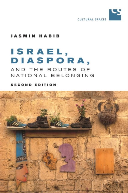Israel, Diaspora, and the Routes of National Belonging