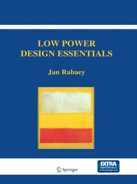 Low Power Design Essentials