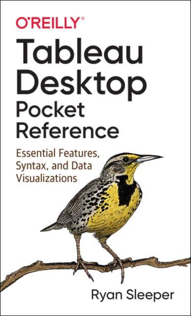 Tableau Desktop Pocket Reference