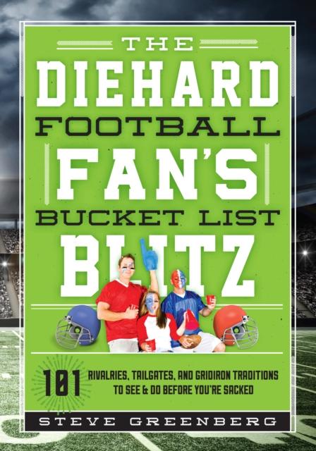 Diehard Football Fan's Bucket List Blitz
