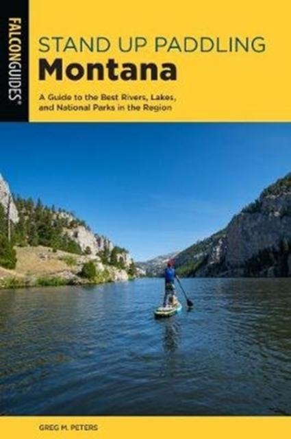 Standup Paddling Montana