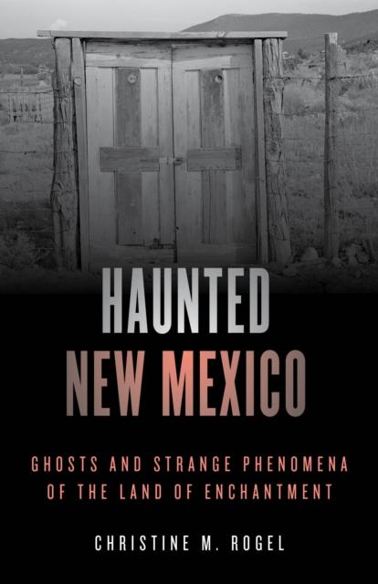 Haunted New Mexico
