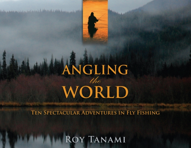 Angling the World