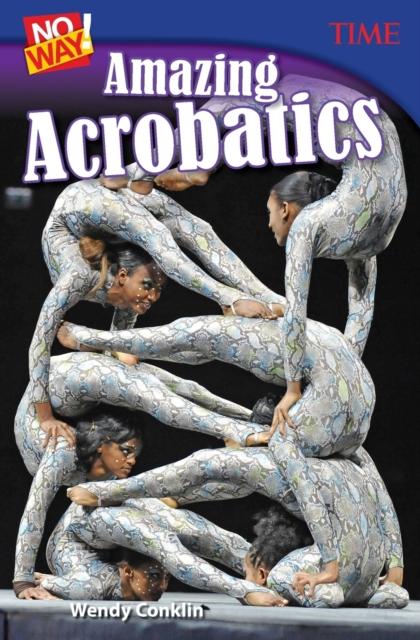 No Way! Amazing Acrobatics