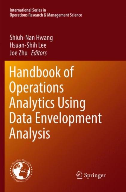 Handbook of Operations Analytics Using Data Envelopment Analysis