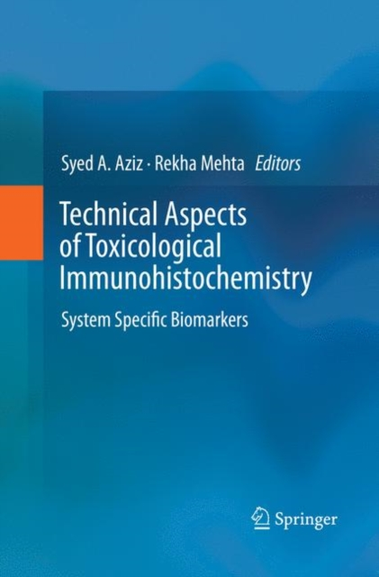 Technical Aspects of Toxicological Immunohistochemistry