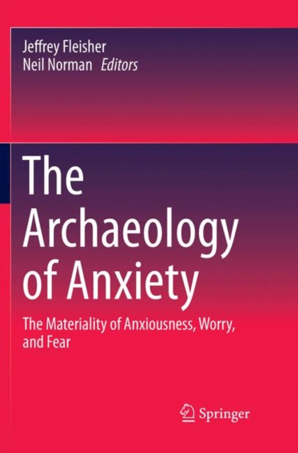 Archaeology of Anxiety