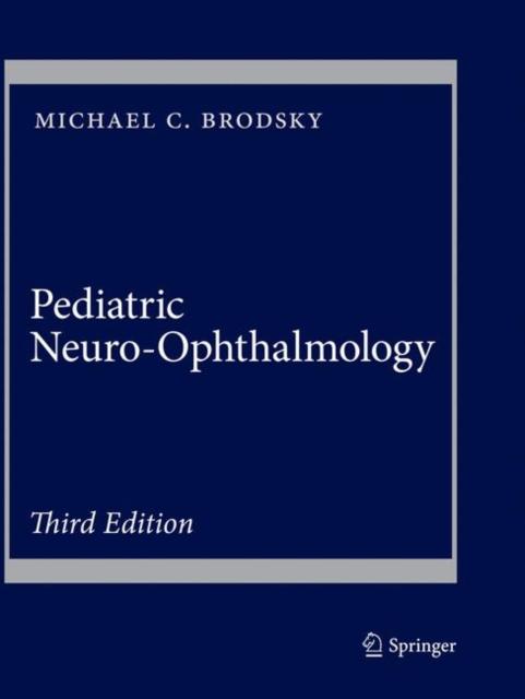 Pediatric Neuro-Ophthalmology