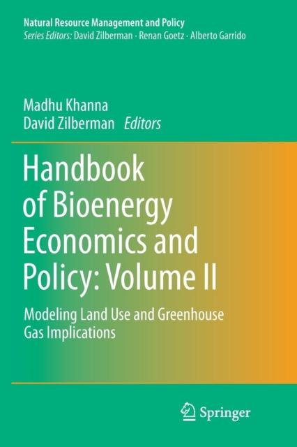 Handbook of Bioenergy Economics and Policy: Volume II