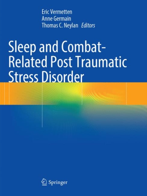 Sleep and Combat-Related Post Traumatic Stress Disorder