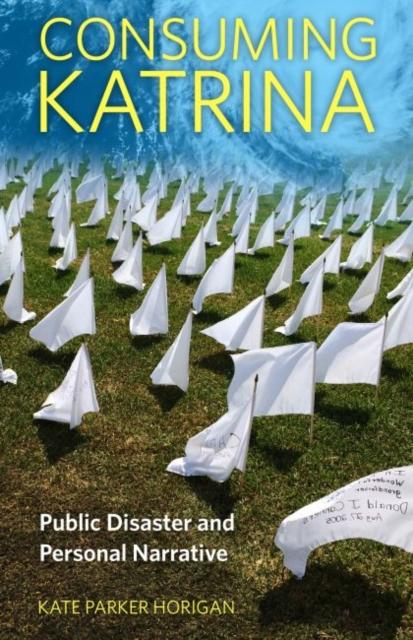 Consuming Katrina