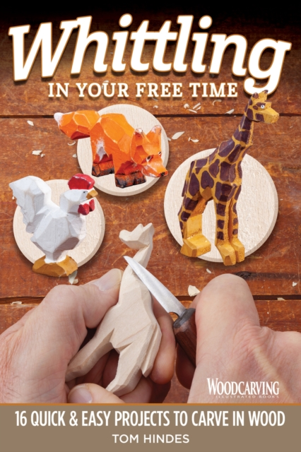 Whittling in Your Free Time