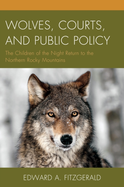 Wolves, Courts, and Public Policy
