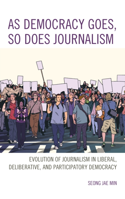 As Democracy Goes, So Does Journalism