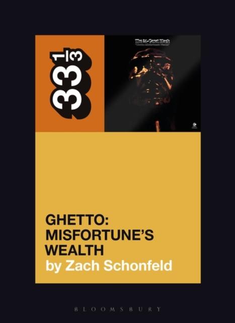24-Carat Black's Ghetto: Misfortune's Wealth