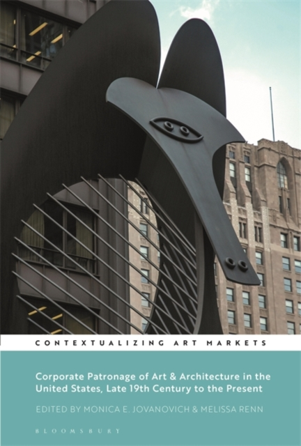 Corporate Patronage of Art and Architecture in the United States, Late 19th Century to the Present