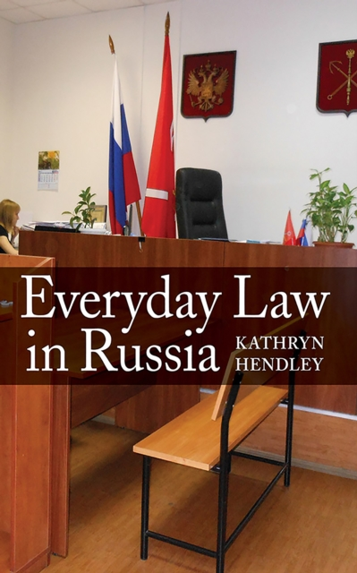 Everyday Law in Russia