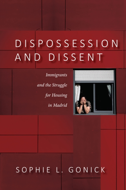 Dispossession and Dissent