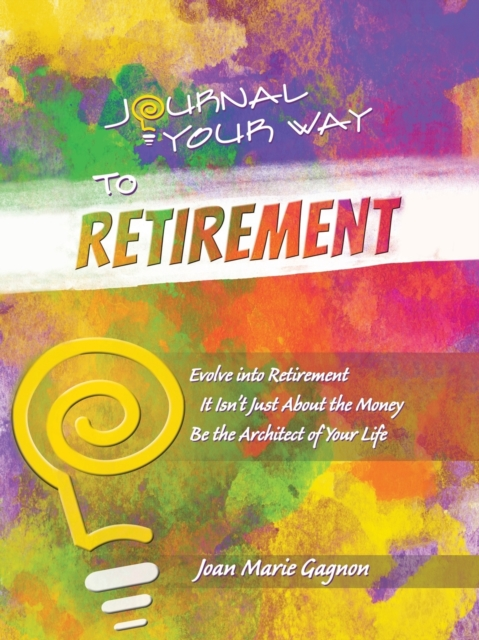 Journal Your Way to Retirement
