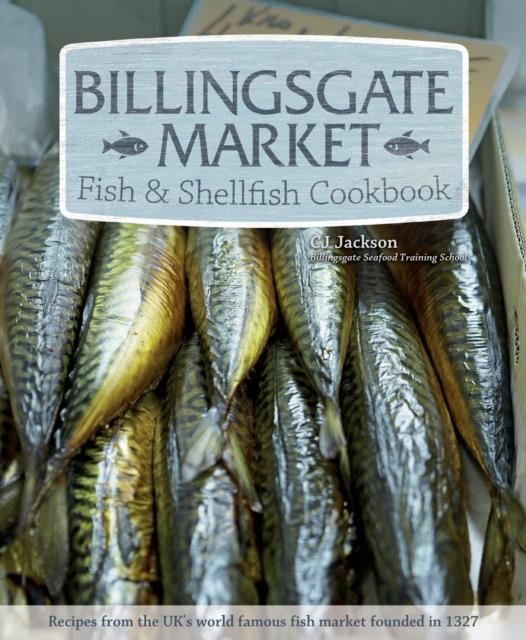 Billingsgate Market Fish & Shellfish Cookbook