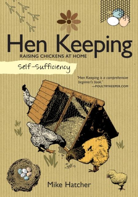 Self-Sufficiency: Hen Keeping