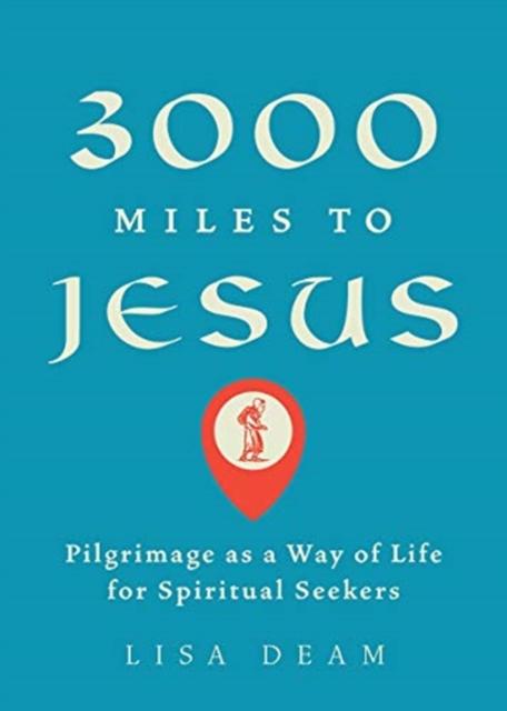 3,000 Miles to Jesus