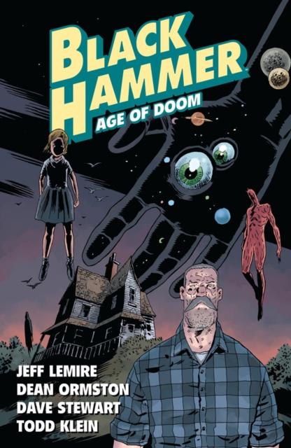 Black Hammer Vol. 3: Age Of Doom Part One
