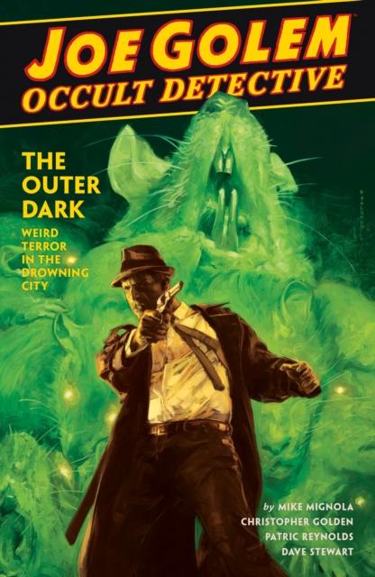 Joe Golem: Occult Detective Vol. 2