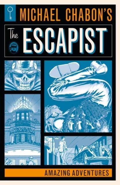 Michael Chabon's The Escapists: Amazing Adventures