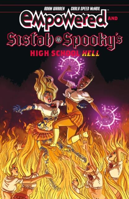Empowered & Sistah Spooky's High School Hell