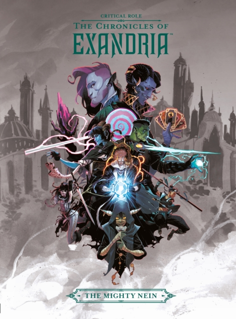 Critical Role: The Chronicles Of Exandria The Mighty Nein